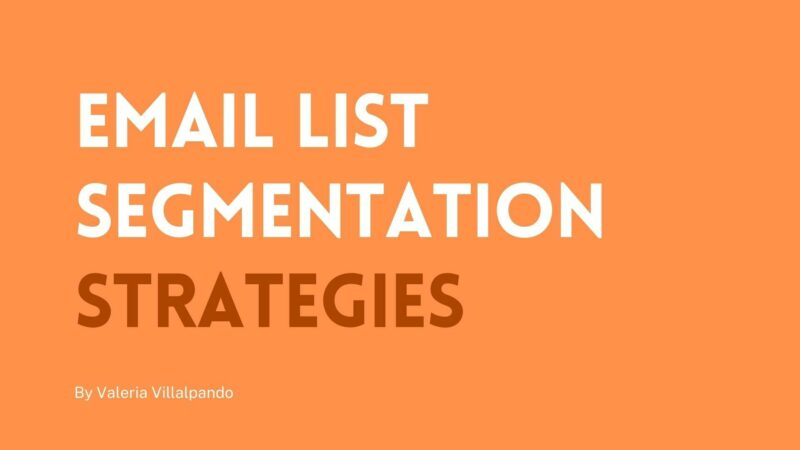 Increase Engagement With These Essential Email List Segmentation Strategies